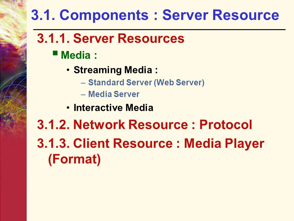 3.1. Components : Server Resource