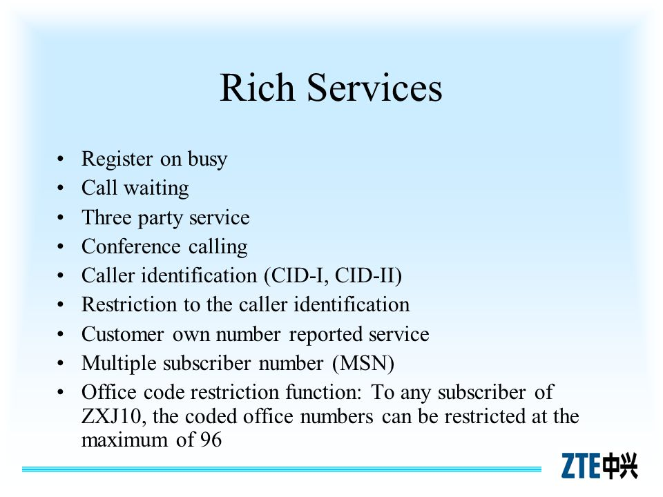 Rich Services Register on busy Call waiting Three party service