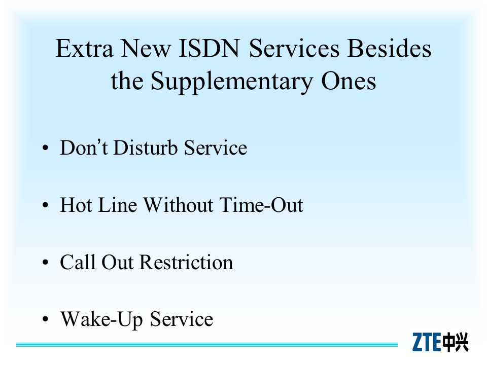 Extra New ISDN Services Besides the Supplementary Ones