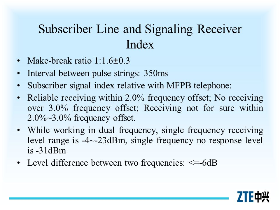 Subscriber Line and Signaling Receiver Index