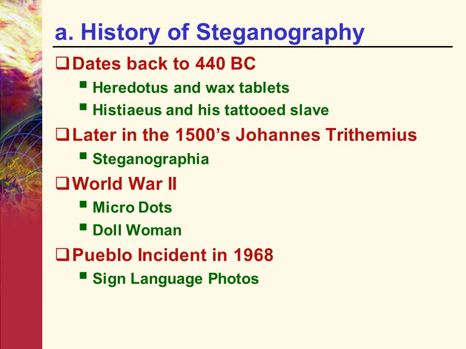 a. History of Steganography