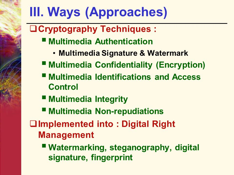 III. Ways (Approaches) Cryptography Techniques :