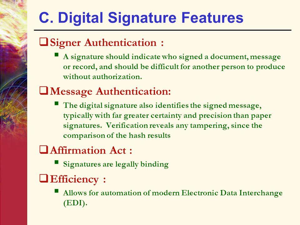 C. Digital Signature Features