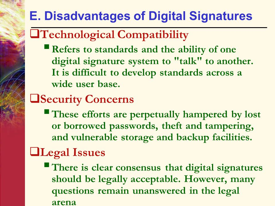 E. Disadvantages of Digital Signatures
