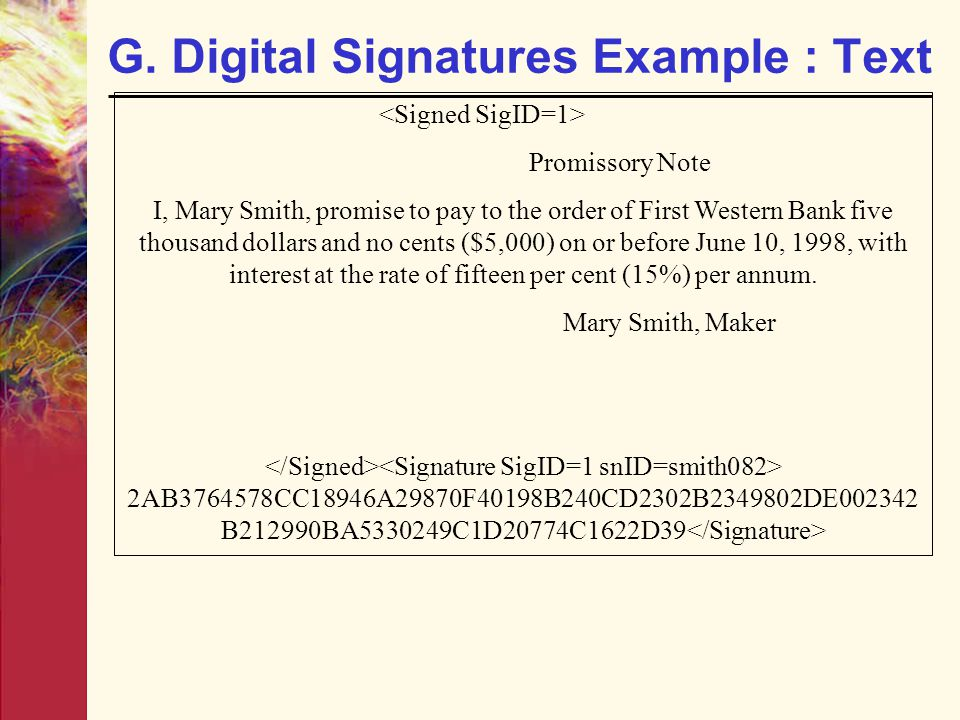 G. Digital Signatures Example : Text