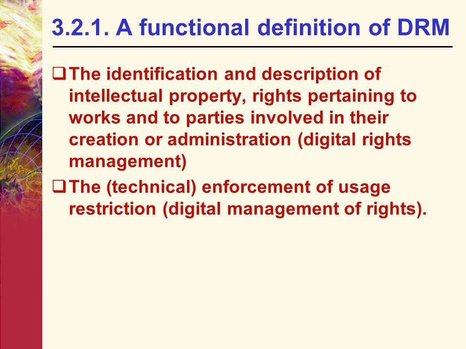 3.2.1. A functional definition of DRM