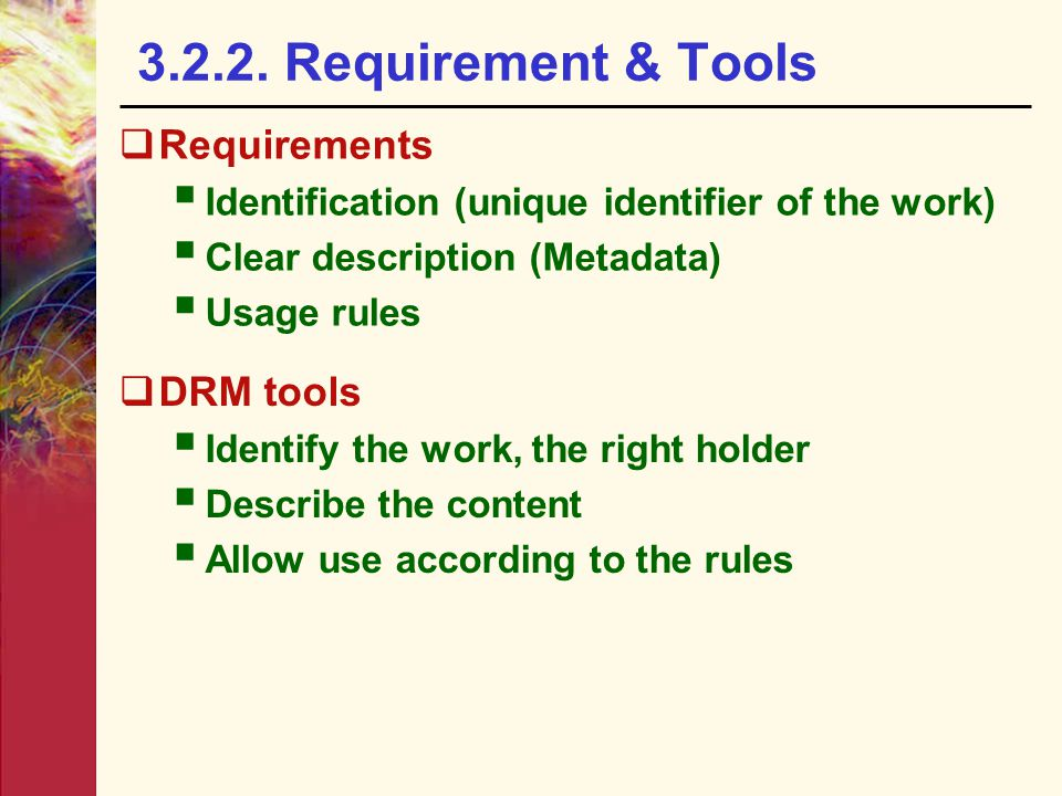 3.2.2. Requirement & Tools Requirements DRM tools