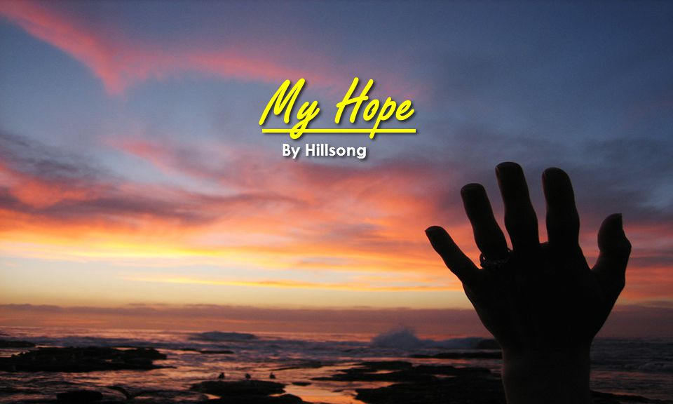 My Hope By Hillsong