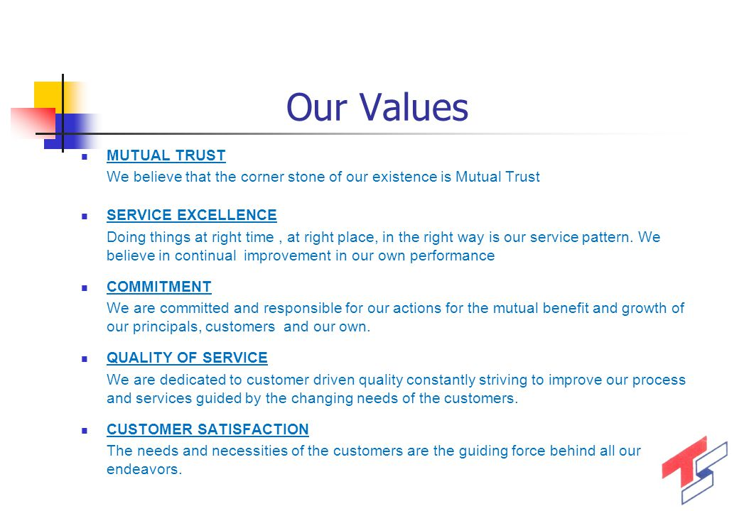 Our Values MUTUAL TRUST