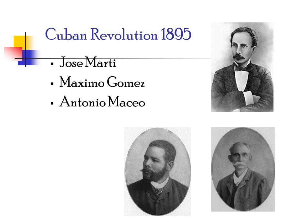 Cuban Revolution 1895 Jose Marti Maximo Gomez Antonio Maceo