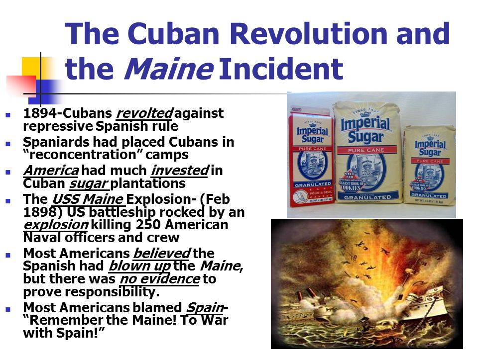 The Cuban Revolution and the Maine Incident
