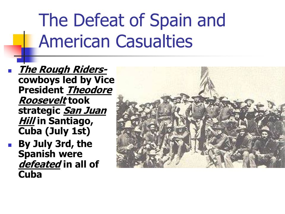 The Defeat of Spain and American Casualties