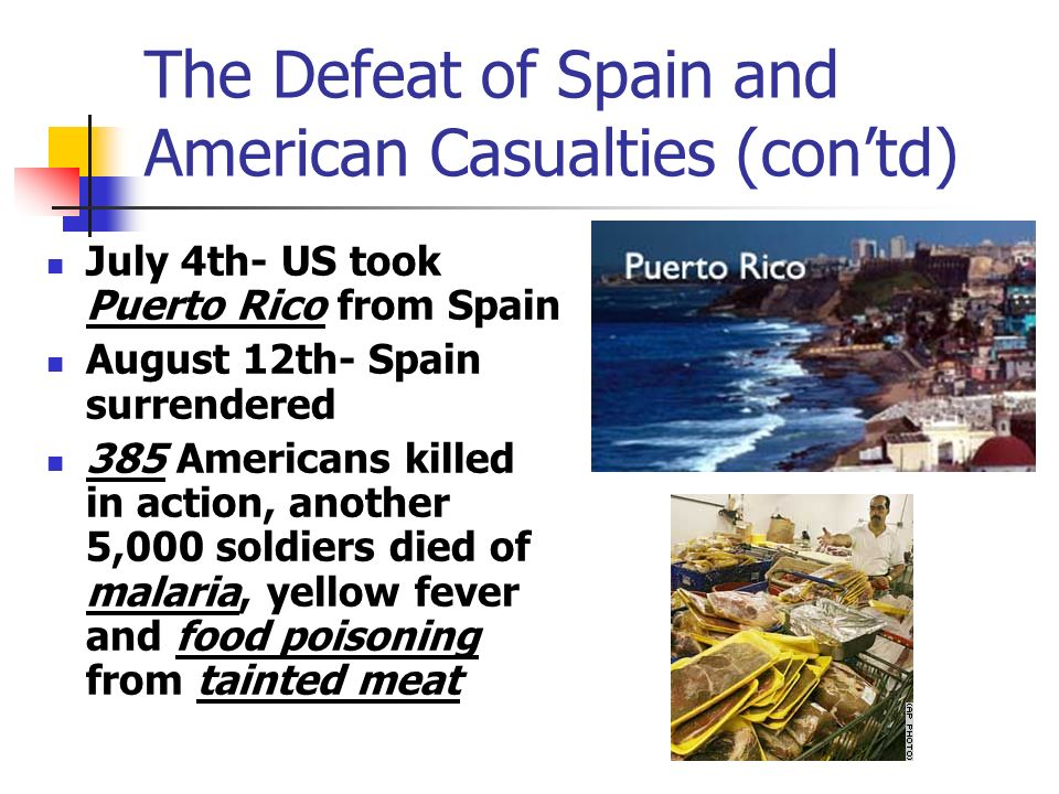 The Defeat of Spain and American Casualties (con'td)