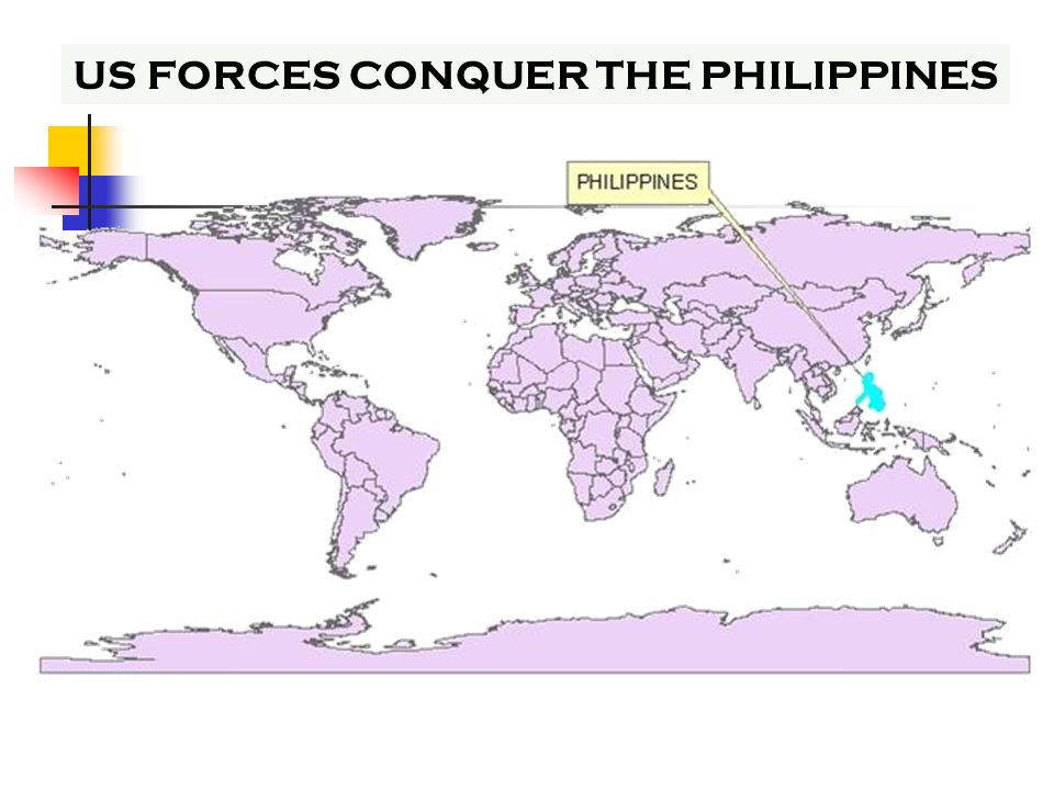 US FORCES CONQUER THE PHILIPPINES