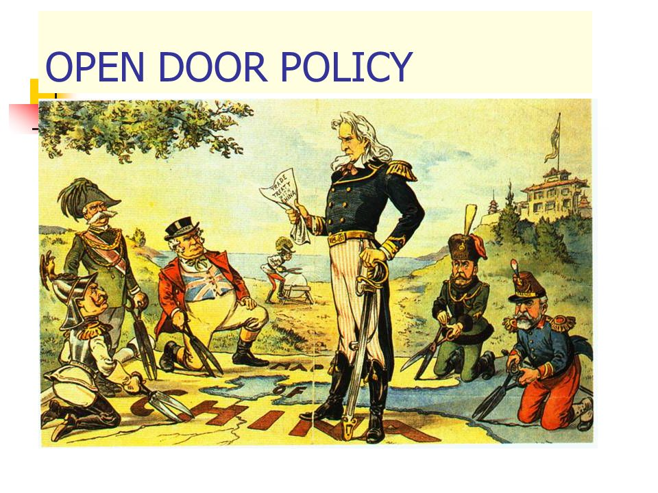 OPEN DOOR POLICY OPEN DOOR POLICY, ALL NATIONS WOULD HAVE EQUAL TRADING RIGHTS IN CHINA, SECRETARY OF STATE JOHN HAY PROPOSED THIS IN