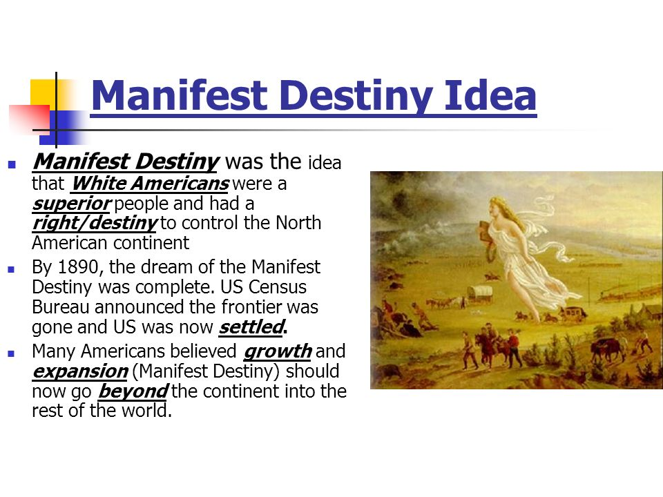 Manifest Destiny Idea