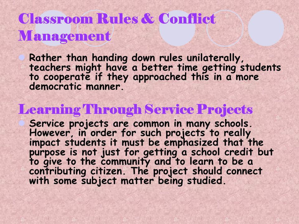 Classroom Rules & Conflict Management