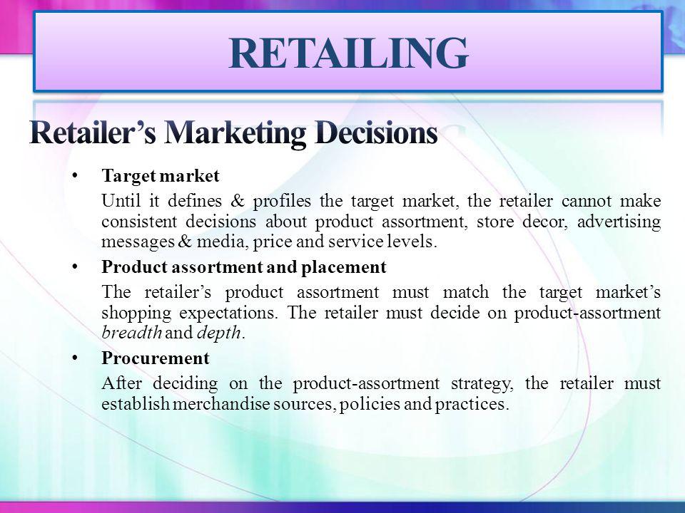 Retailer's Marketing Decisions