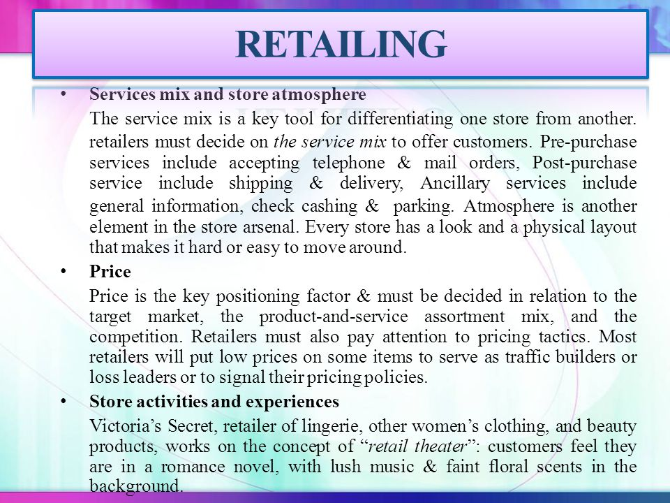 RETAILING Services mix and store atmosphere