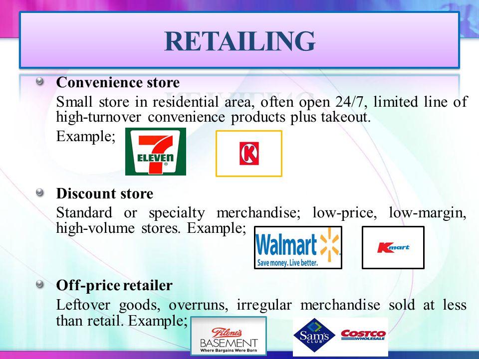 RETAILING Convenience store