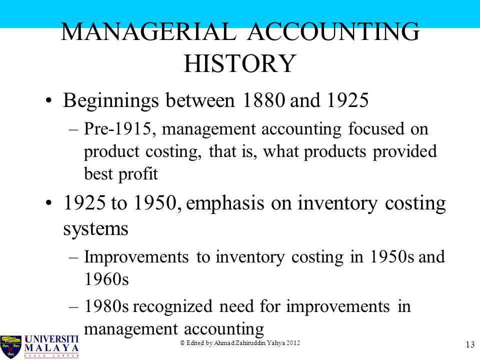 MANAGERIAL ACCOUNTING HISTORY