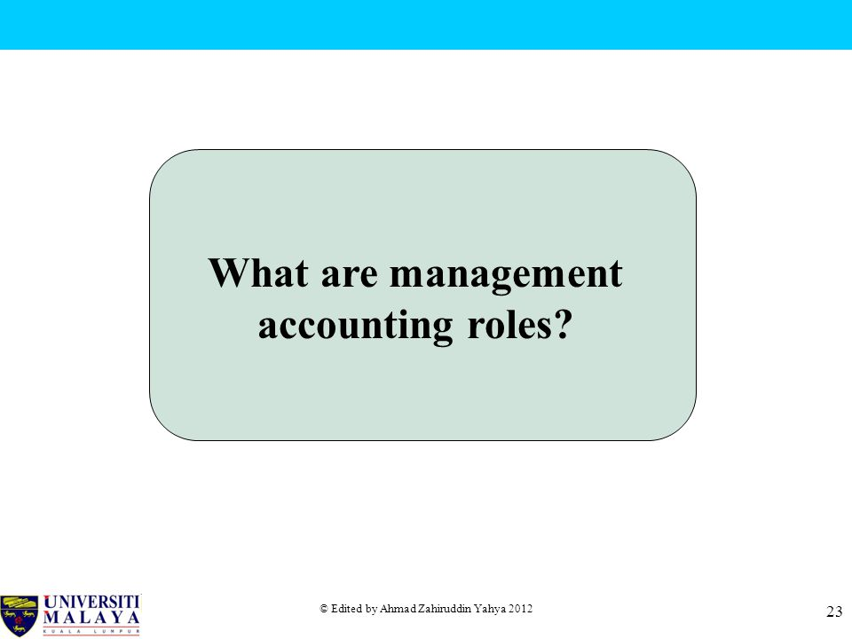 What are management accounting roles
