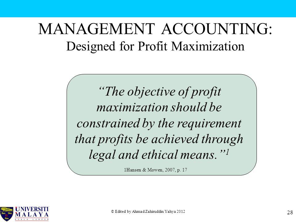 MANAGEMENT ACCOUNTING: Designed for Profit Maximization
