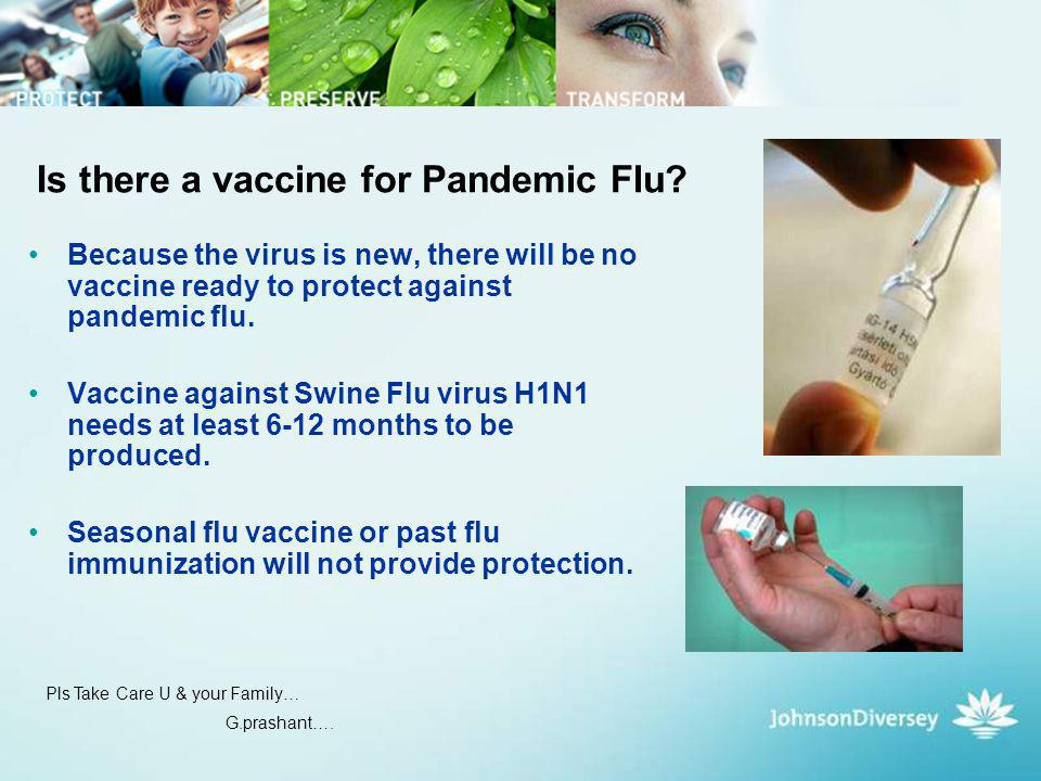 Is there a vaccine for Pandemic Flu
