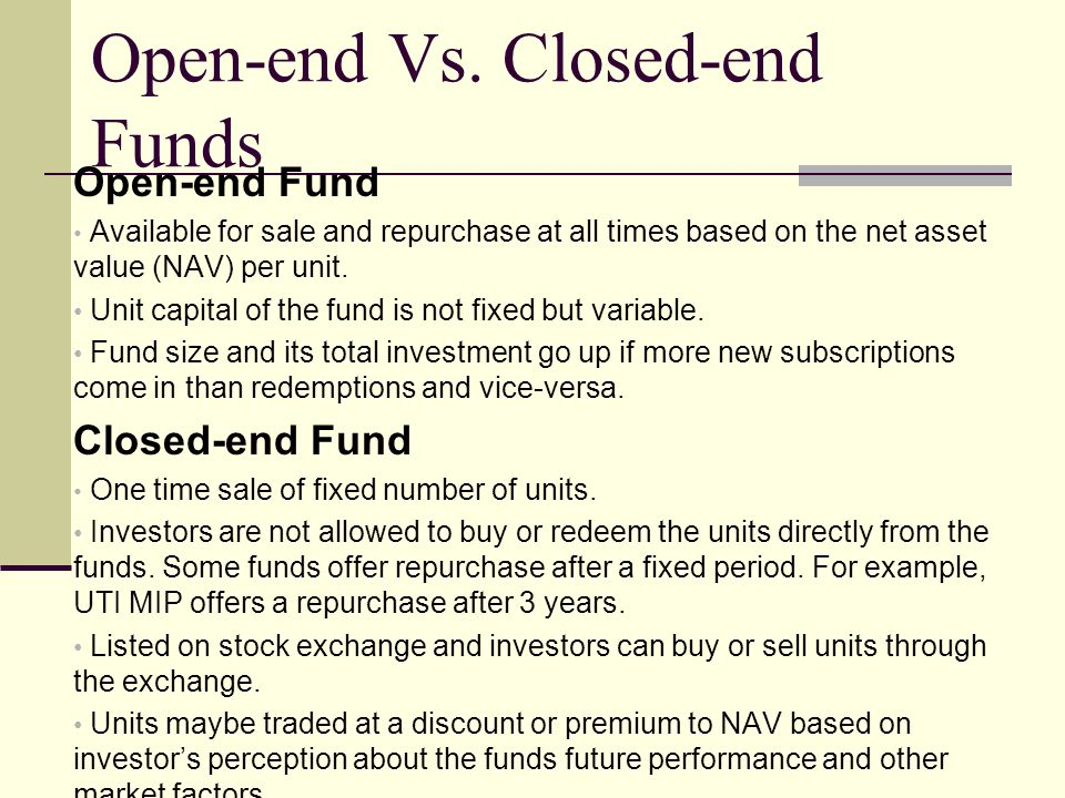 Open-end Vs. Closed-end Funds