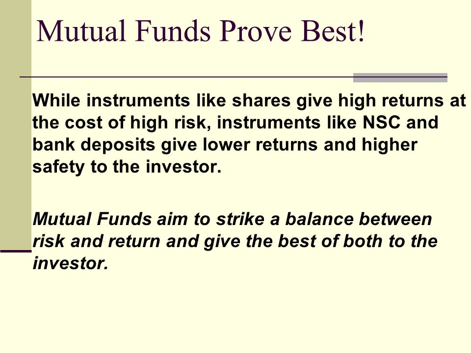 Mutual Funds Prove Best!