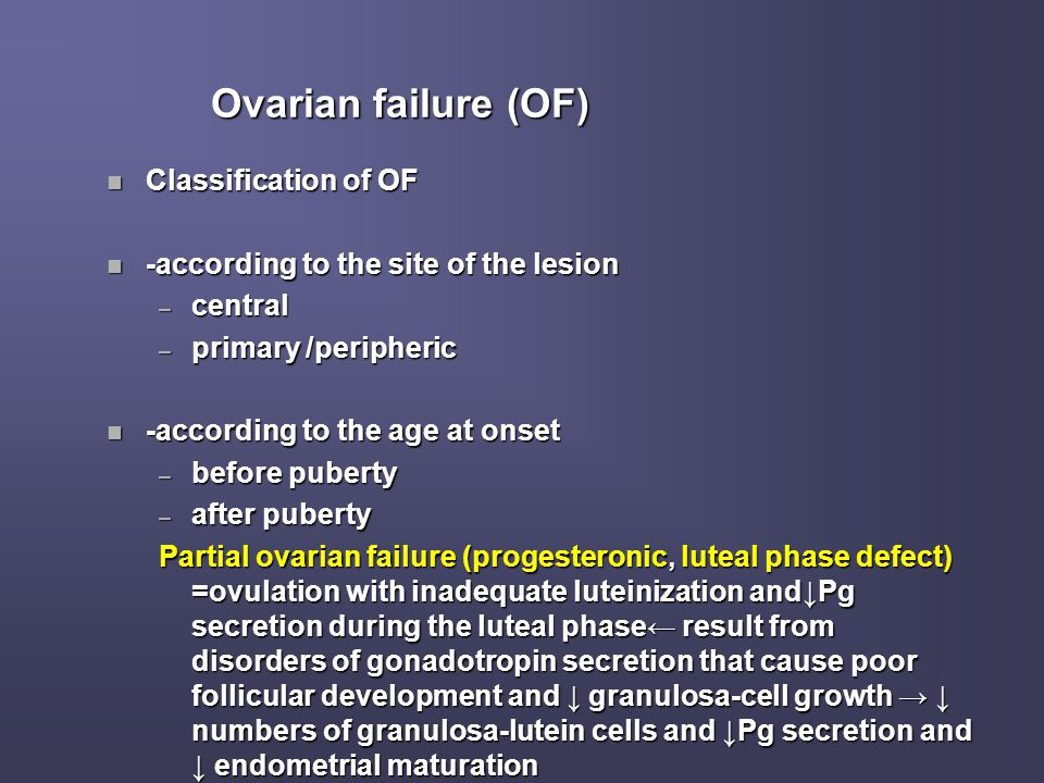 Ovarian failure (OF) Classification of OF