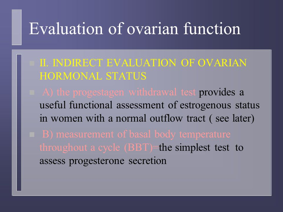 Evaluation of ovarian function