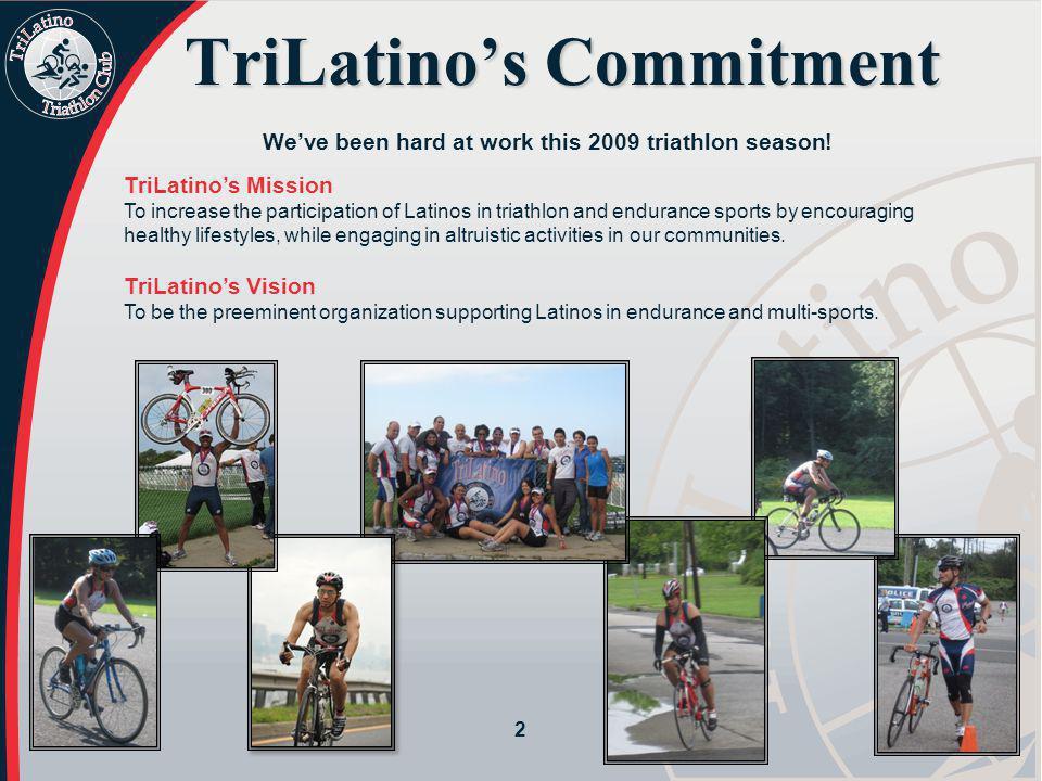 TriLatino's Commitment