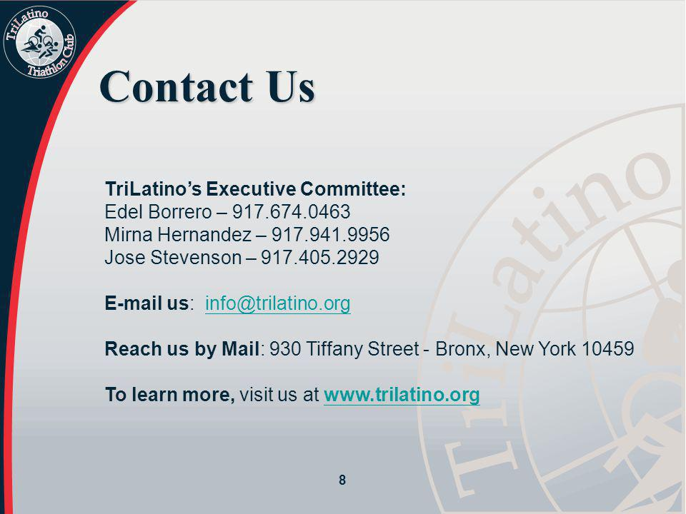 Contact Us TriLatino's Executive Committee: