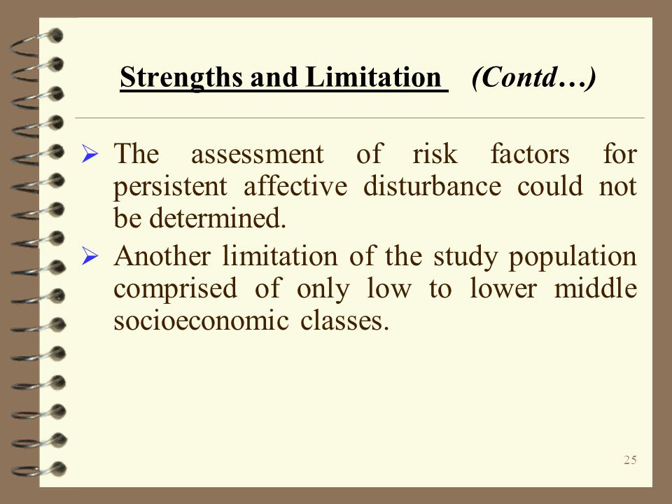 Strengths and Limitation (Contd…)