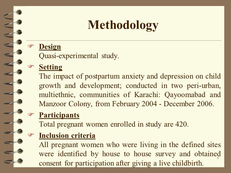 Methodology Design Quasi-experimental study. Setting
