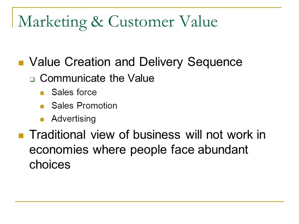 Marketing & Customer Value