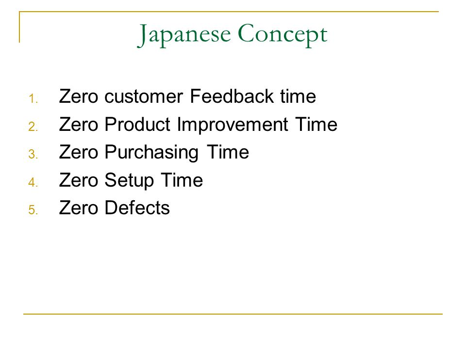 Japanese Concept Zero customer Feedback time