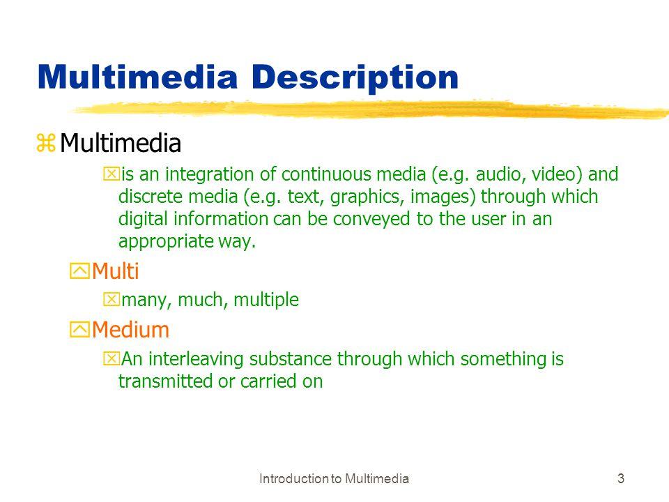 Multimedia Description