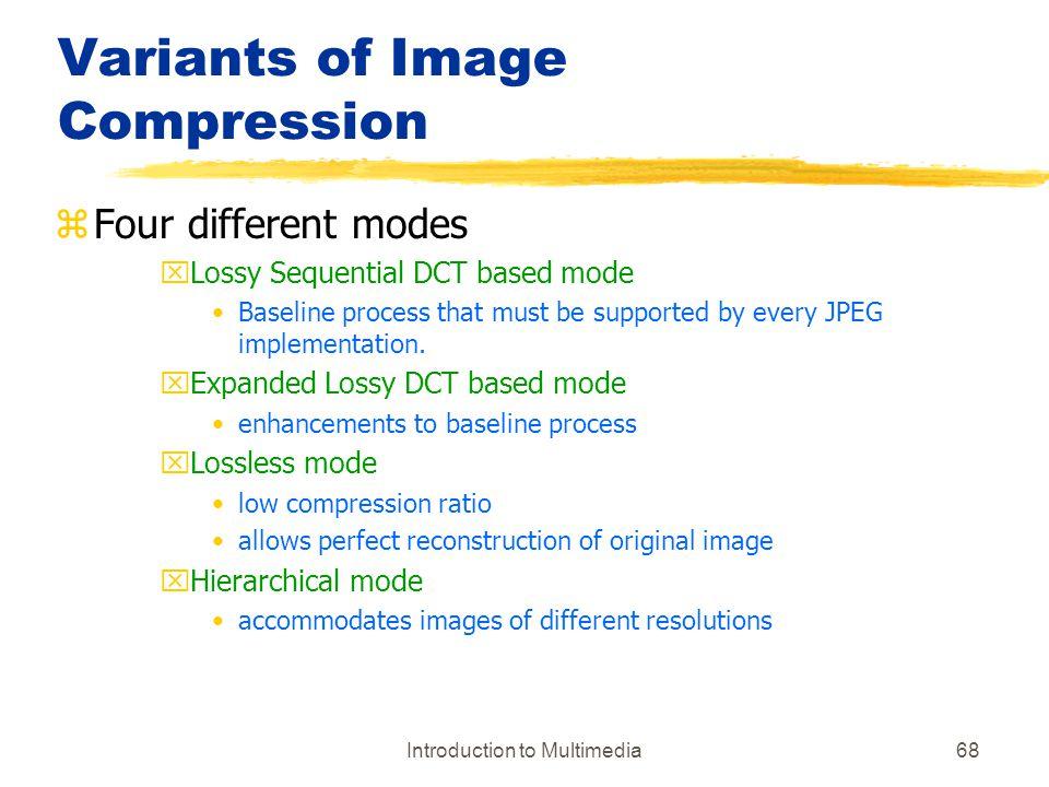 Variants of Image Compression