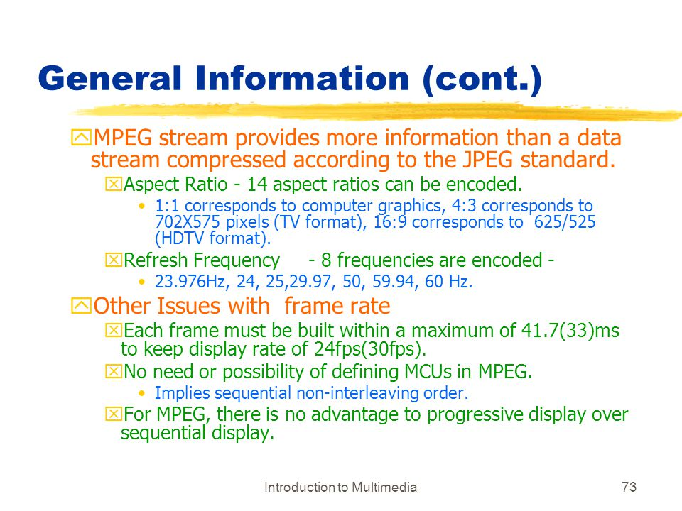 General Information (cont.)