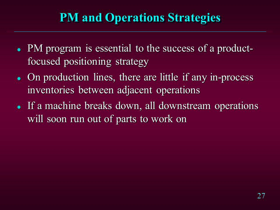 PM and Operations Strategies
