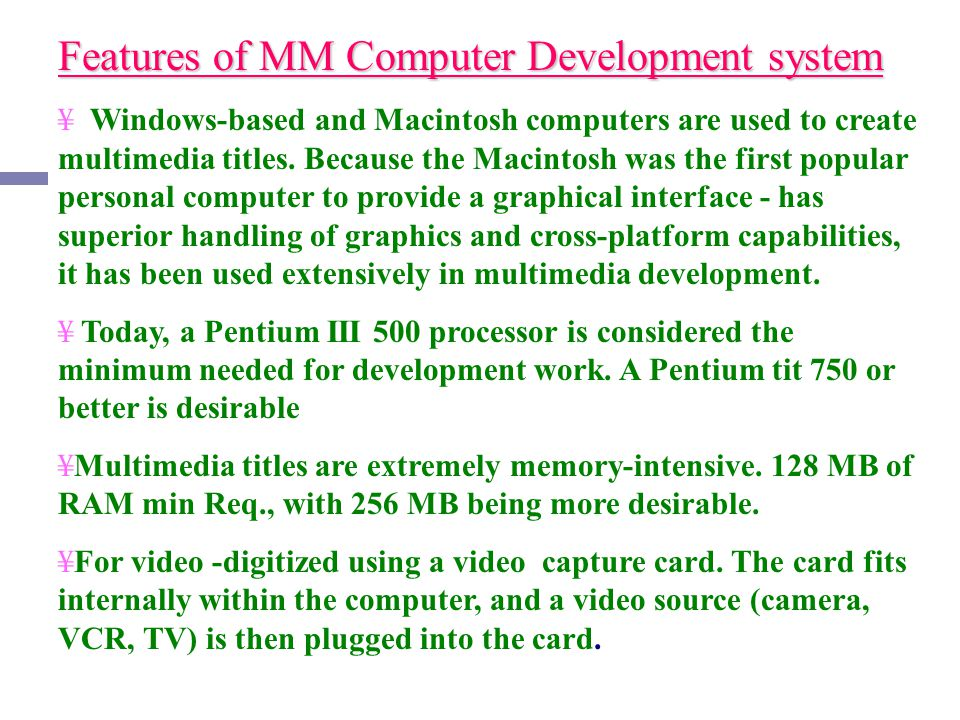 Features of MM Computer Development system