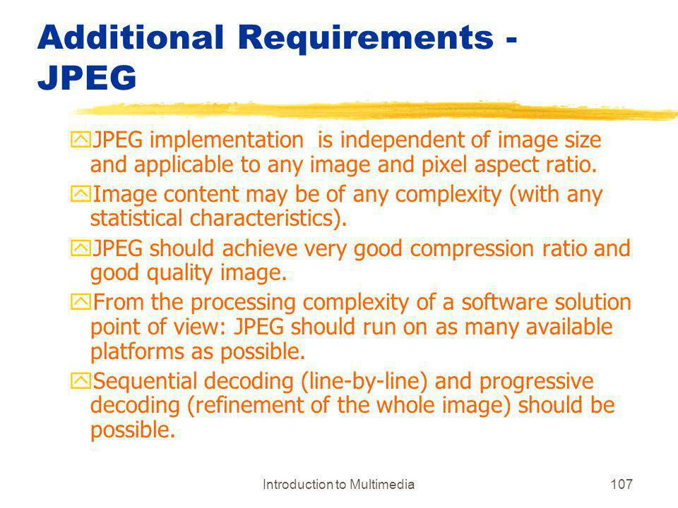 Additional Requirements -JPEG