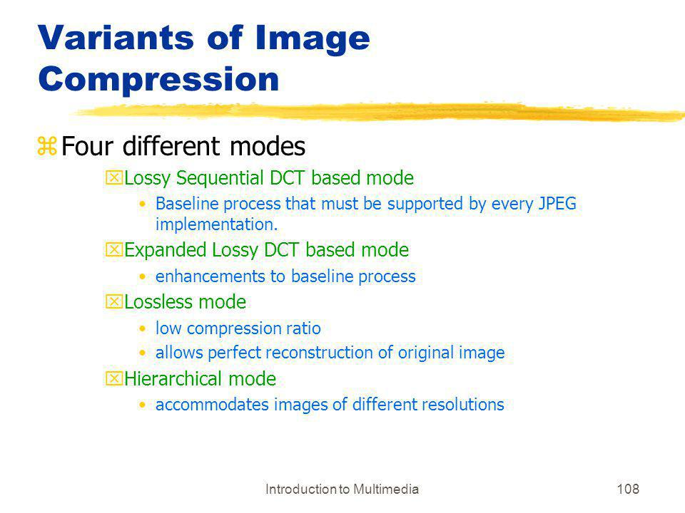 Variants of Image Compression