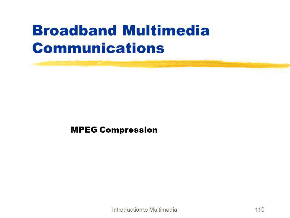 Broadband Multimedia Communications