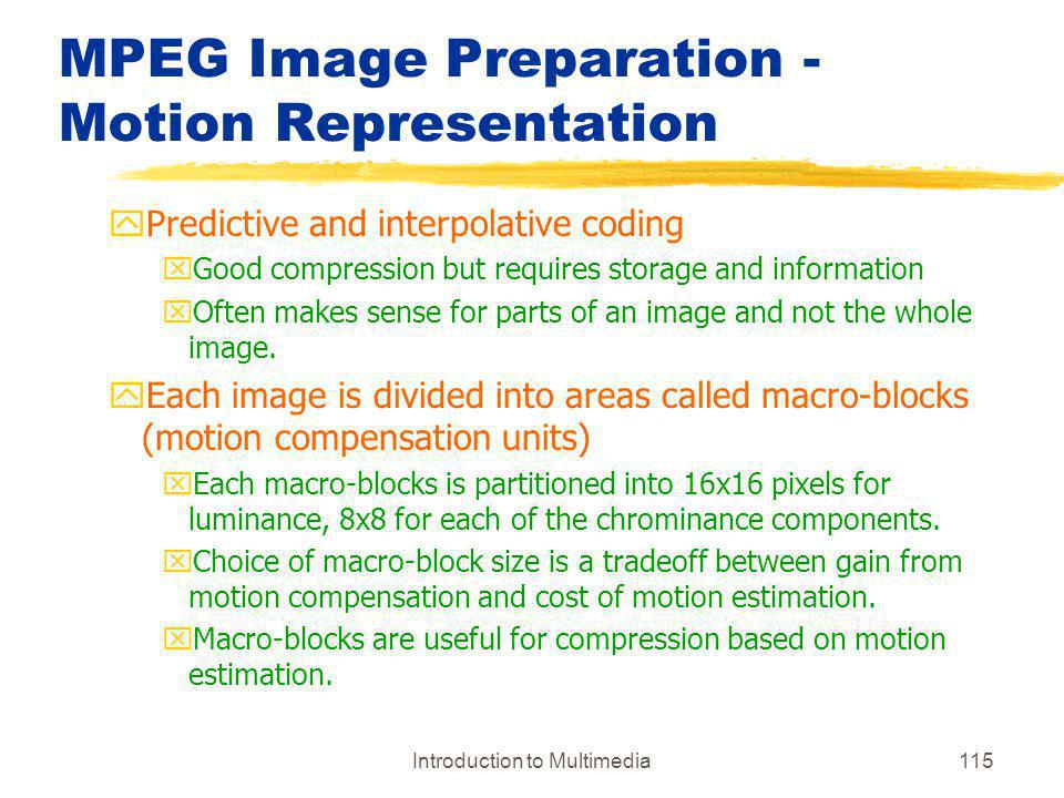 MPEG Image Preparation - Motion Representation