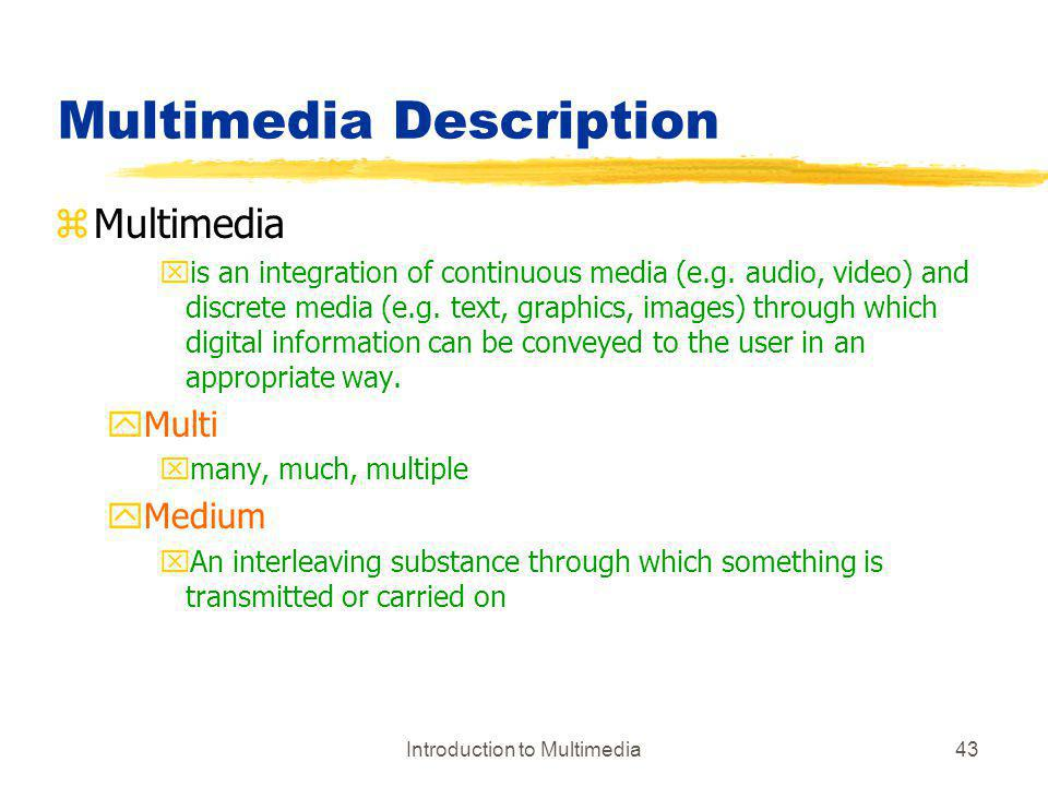 Multimedia Description