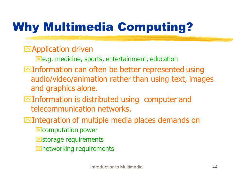 Why Multimedia Computing
