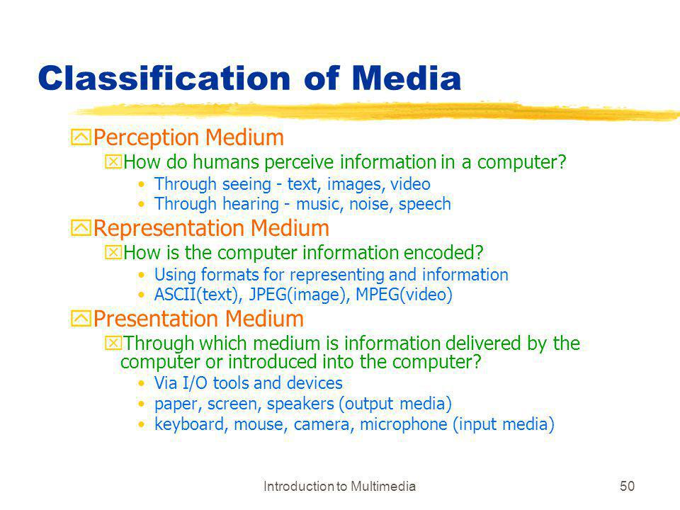 Classification of Media